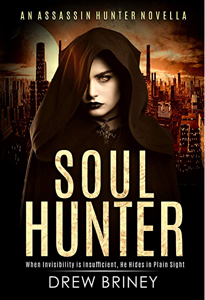 Soul Hunter (Assassin Hunter Book 2) - Kindle edition by Briney, Drew.  Mystery, Thriller & Suspense Kindle eBooks @ Amazon.com.