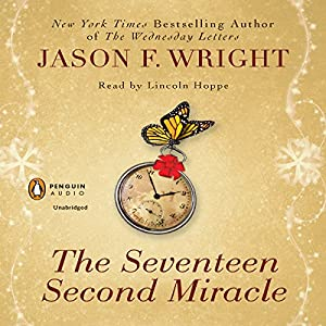 The Seventeen Second Miracle Audiobook