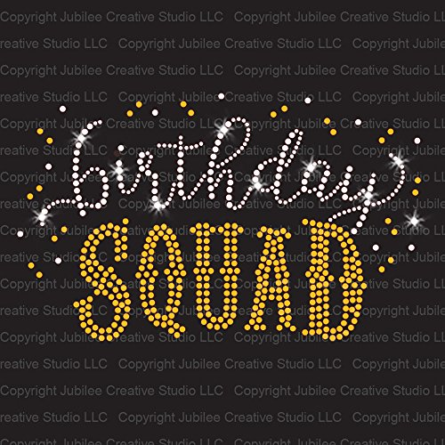 - Birthday Squad Iron On Rhinestone Crystal and Gold Rhinestud T-Shirt Transfer by JCS Rhinestones