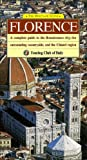 img - for The Heritage Guide Florence: A Complete Guide to the Renaissance City, the Surrounding Countryside, and the Chianti Region (Heritage Guides) book / textbook / text book