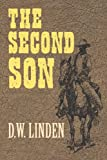 The Second Son, D. W. Linden, 1477815104