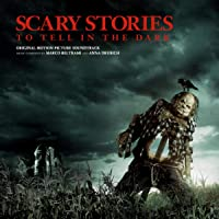 Scary Stories to Tell in the Dark (Original Motion Picture Soundtrack)