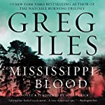 Mississippi Blood: A Novel | Greg Iles