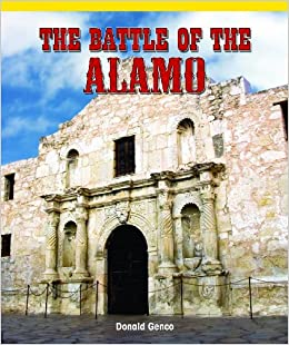 The Battle of the Alamo (American History Flashpoints!)