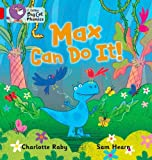 img - for Collins Big Cat Phonics - Max Can Do It!: Band 02B/Red B by Charlotte Raby (2011-09-01) book / textbook / text book