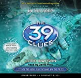 In Too Deep (The 39 Clues, Book 6) - Audio Library Edition