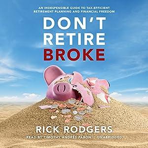 Don't Retire Broke Audiobook