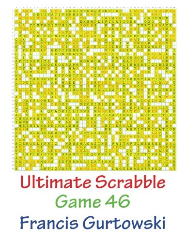 Read Online Ultimate Scabble Game 46 ebook