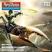 Der Unglücksplanet (Perry Rhodan 2768) | Oliver Fröhlich