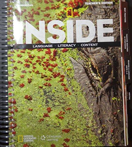Inside Language, Literacy, Content Common Core Level B Volume 1 Teacher's Edition