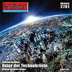 Unter der Technokruste (Perry Rhodan 2701)