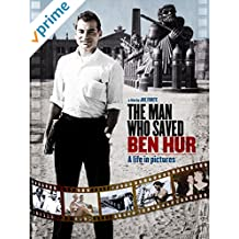 The Man Who Saved Ben Hur