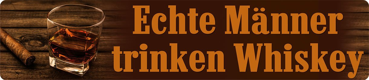 ECHTE M/ÄNNER TRINKEN WHISKEY Stra/ßenschild+Magnet Doppelpack Blech STR118-M49