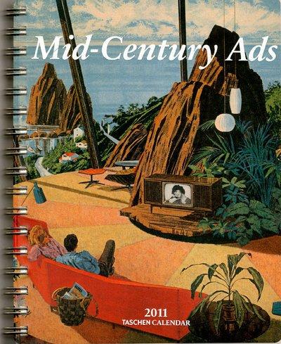 Mid-Century Ads 2011 (Taschen Diaries)