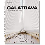 Santiago Calatrava Complete Works 1979-Today