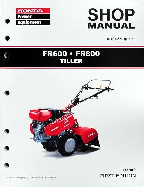 amazon com honda fr600 fr800 tiller service repair shop manual rh amazon com honda power equipment service manuals Honda HR214 Service Manual