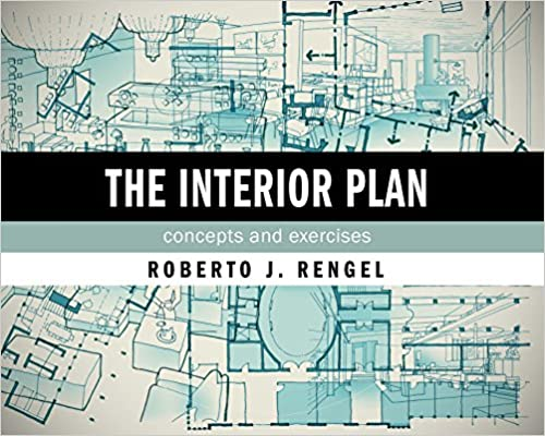 Amazon The Interior Plan Concepts And Exercises 9781563679339 Roberto J Rengel Books