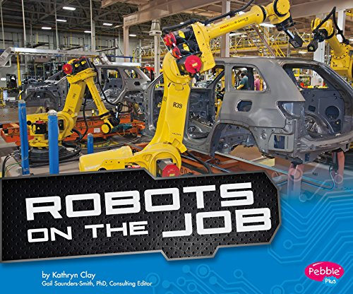 Robots on the Job (Cool Robots)