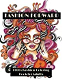 Fashion Forward: 1960s Fashion Coloring Book for Adults