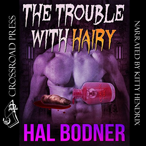 The Trouble with Hairy
