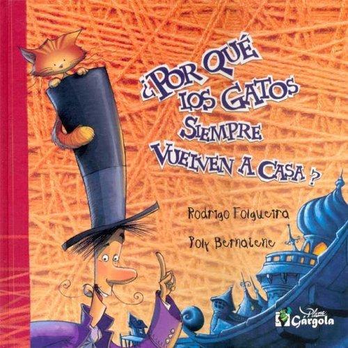 Download Por Que Los Gatos Siempre Vuelven a Casa? by Poly Bernatene (2005-05-06) pdf epub