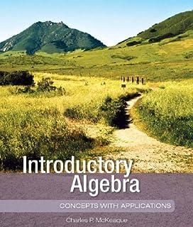 Intermediate algebra charles p mckeague 9781936368068 amazon introductory algebraconcepts introductory algebraconcepts charles p mckeague fandeluxe Gallery
