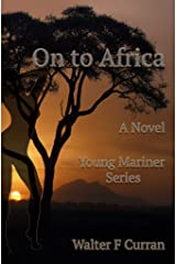 ON to AFRICA (Young Mariner Series Book 2) Kindle Edition