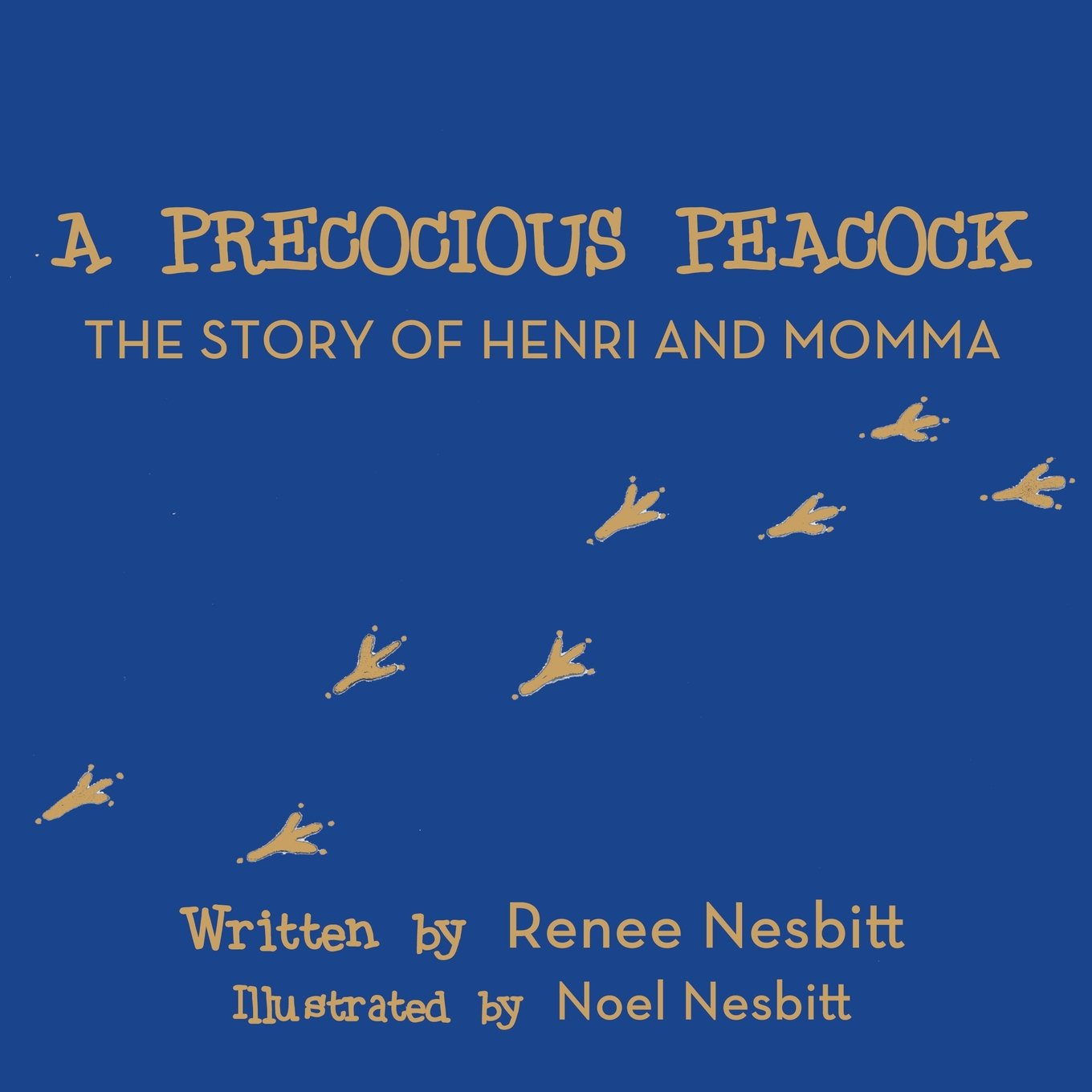 Read Online A Precocious Peacock the Story of Henri and Momma pdf