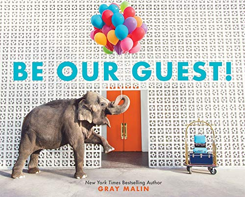 Image of Be Our Guest!: Not Your Ordinary Vacation