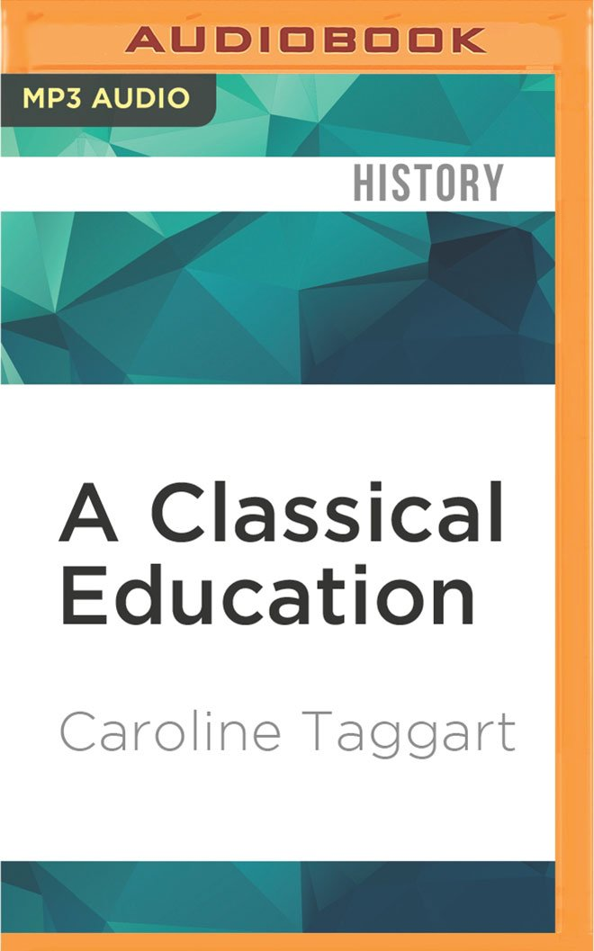 Download A Classical Education: The Stuff You Wish You'd been Taught at School PDF