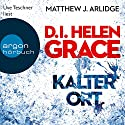 Kalter Ort (D. I. Grace 3) Audiobook by Matthew J. Arlidge Narrated by Uve Teschner