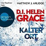 Kalter Ort (D. I. Grace 3)   Matthew J. Arlidge