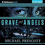 Grave of Angels | Michael Prescott