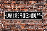 Lawn Care Professional, Lawn Care Professional Gift, Lawn Care Professional Sign, Lawn Maintenance