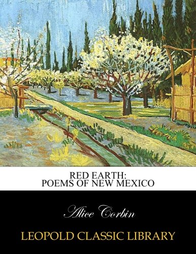 Read Online Red earth: poems of New Mexico pdf epub