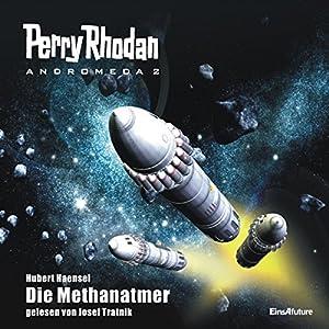 Die Methanatmer (Perry Rhodan Andromeda 2) Hörbuch