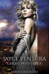 Jayce Ventura - Ghost Whisperer (Jayce Ventura - Ghost Detective Book 1) Kindle Edition