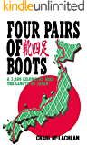 Four Pairs of Boots: A 3,200 Kilometre Hike The Length of Japan