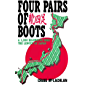 Four Pairs of Boots: A 3,200 Kilometre Hike The Length of Japan (English Edition)