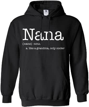 Threadrock Women's Nana Like a Grandma Only Cooler Hoodie Sweatshirt