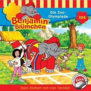 Die Zoo-Olympiade (Benjamin Blümchen 104) Hörspiel