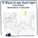 15 Ways To Say Good Night - Volume 1