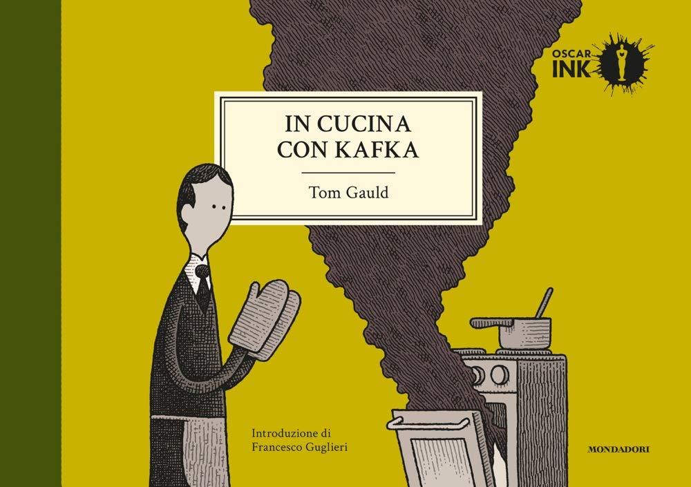 In cucina con Kafka Copertina rigida – 25 set 2018 Tom Gauld C. Durastanti Mondadori 880468660X