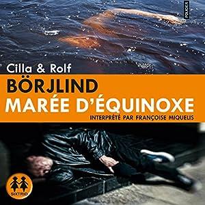 Marée d'equinoxe (Olivia Rönning 1) Audiobook