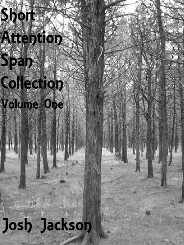 Short Attention Span Collection, Volume One