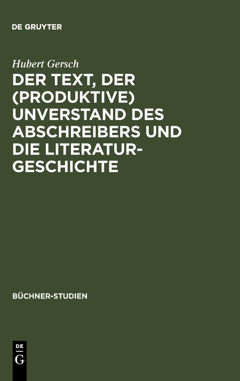 Der Text, der (produktive) Unverstand des Abschreibers und die Literaturgeschichte: Johann Friedrich Oberlins Bericht