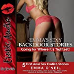 Emma's Sexy Backdoor Stories: Going for Where It's Tightest! | Emma O'Neil