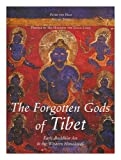Front cover for the book The Forgotten Gods of Tibet: Early Buddhist Art in the Western Himalayas by Peter van Ham