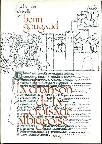 Book La chanson de la croisade albigeoise: Reproduction en fac-similé du manuscrit intégral (French Edition)