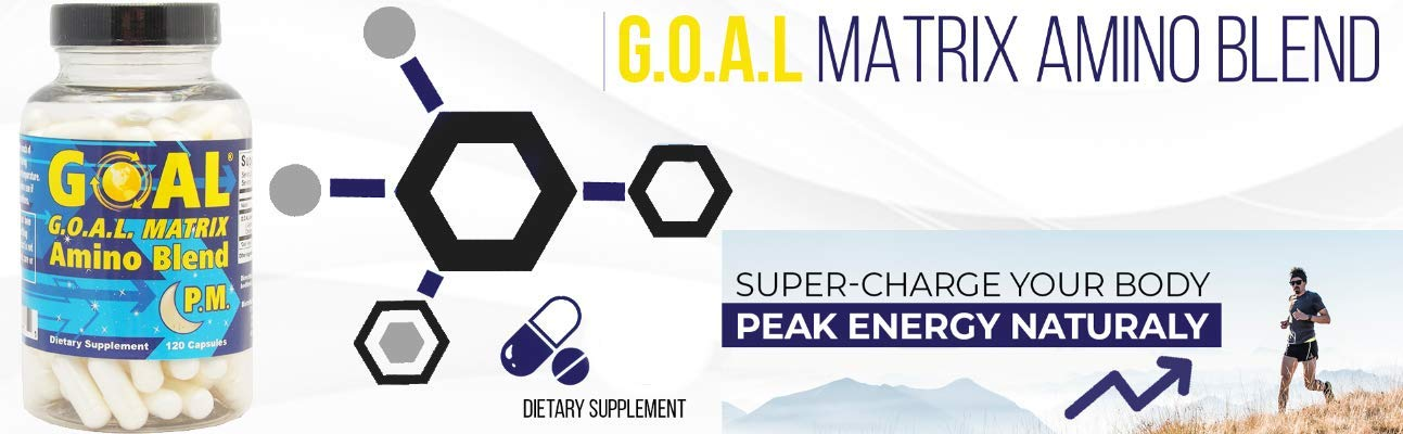GOAL Matrix Amino Acid Blend PM - Turn Back Time with This Anti Aging Lean Muscle Growth Booster and Fat Burner Breakthrough - Top Doctors Approve This Hormone Enhancer Formula for Men and Women by GOAL